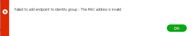 Cisco ISE Invalid MAC